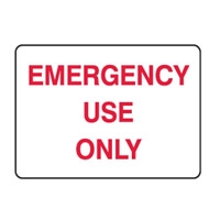 EMERGENCY USE ONLY 180X250 SS