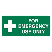 FOR EMERGENCY USE ONLY 180X450 MTL