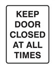 DOOR SIGN KEEP DOOR CLOSED..180X250 SS