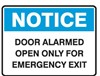 NOTICE DOOR ALARMED OPEN.. 250X180 SS