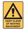 KEEP CLEAR OF MOVING MACHINERY LBLS PK5