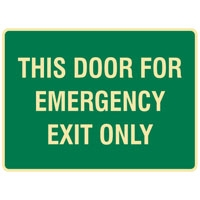 EXIT&EVAC SIGN THIS DOOR FOR.. LUM SS