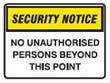 SECURITY SIGN NO UNAUTHO..600X450 POLY
