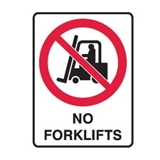 NO FORKLIFTS 450X300 POLY