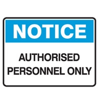 NOTICE AUTHORISED PERSON..450X300 POLY