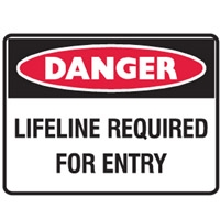 LIFELINE REQUIRED FOR ENTRY 450X300 POLY