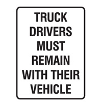 TRUCK DRIVERS MUST REMAIN..300X450 POLY
