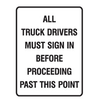 ALL TRUCK DRIVERS MUST SIGN..300X450 POL