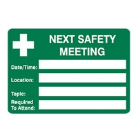 NEXT SAFETY MEETING.. 250X180 SS