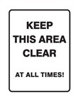 KEEP THIS AREA CLEAR AT ..225X300 POLY