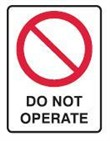 DO NOT OPERATE 600X450 MTL
