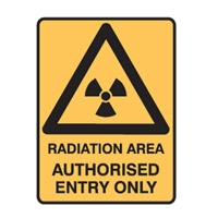 RADIATION AREA AUTHORISED.. 250X180 SS