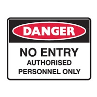 NO ENTRY AUTHORISED PERS.. 250X180 SS