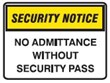 SECURITY SIGN NO ADMITTAN..600X450 FLU