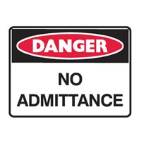 DANGER NO ADMITTANCE 600X450 POLY