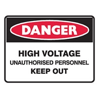 HIGH VOLTAGE UNAUTHORISED.. 300X225 POLY