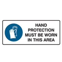 HAND PROTECTION MUST BE.. 125X300 SS