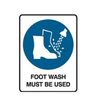 FOOT WASH MUST BE USED 300X225 POLY