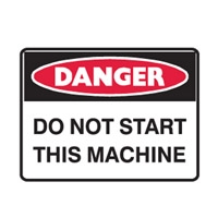 DO NOT START THIS MACHINE 250X180 SS