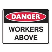DANGER WORKERS ABOVE 600X450 MTL