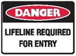 LIFELINE REQUIRED FOR ENTRY 300X225 MTL