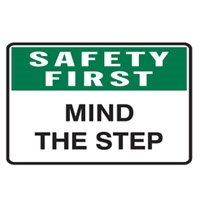 SAFETY FIRST MIND THE STEP 450X300 POLY