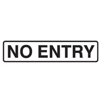 DOOR SIGN NO ENTRY 200X45 SS PK5