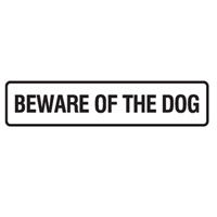 DOOR SIGN BEWARE OF THE..200X45 SS PK5