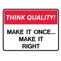 THINK QUALITY MAKE IT ONCE MAKE.. POLY
