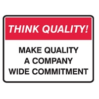THINK QUALITY MAKE QUALITY A COMP.. POLY