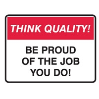 THINK QUALITY BE PROUD OF THE JOB.. POLY
