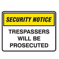 SECURITY SIGN TRESPASSERS..450X300 POLY
