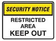 SECURITY SIGN RESTRICTED A..600X450 POLY