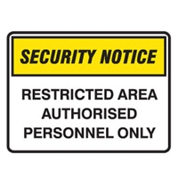 SECURITY SIGN RESTRICED A..600X450 POLY