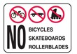 NO BICYCLES SKATEBOARDS