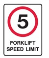 5 FORKLIFT SPEED LIMIT 450X600 MTL