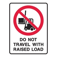 DO NOT TRAVEL WITH RAISED..225X300 POLY