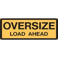 Wide Load Sign >> Oversize Load Ahead Sign Double Sided