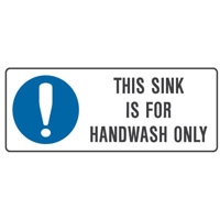 THIS SINK IS FOR HANDWASH..