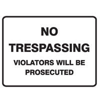 NO TRESPASSING VIOLATORS..