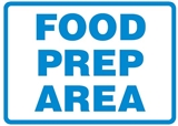 Hygiene & Food Sign Food Prep Area , Safety Signs, Sold Per Sgn With Qty Of  1