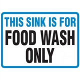 Hygiene & Food Sign This Sink Is For.. , Safety Signs, Sold Per Sgn With Qty Of  1