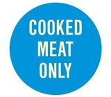 Hygiene & Food Sign Cooked Meat Only , Safety Signs, Sold Per Sgn With Qty Of  1