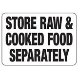Hygiene & Food Sign Store Raw & Cooked.., Safety Signs, Sold Per Sgn With Qty Of  1