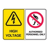 Multiple Message Sign - High Voltage/Authorised Personnel - Multiple Options are Available