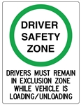 Driver Safety Zone Sign 450x600mm metal