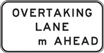 G9-37B Overtaking Lane XXXm Ahead 2600x1200mm Sign