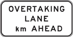 G9-38B Overtaking Lane X km Ahead 2600x1200mm Sign