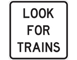 g9-48a look for trains sign 600x600