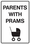 Parents With Prams Sign